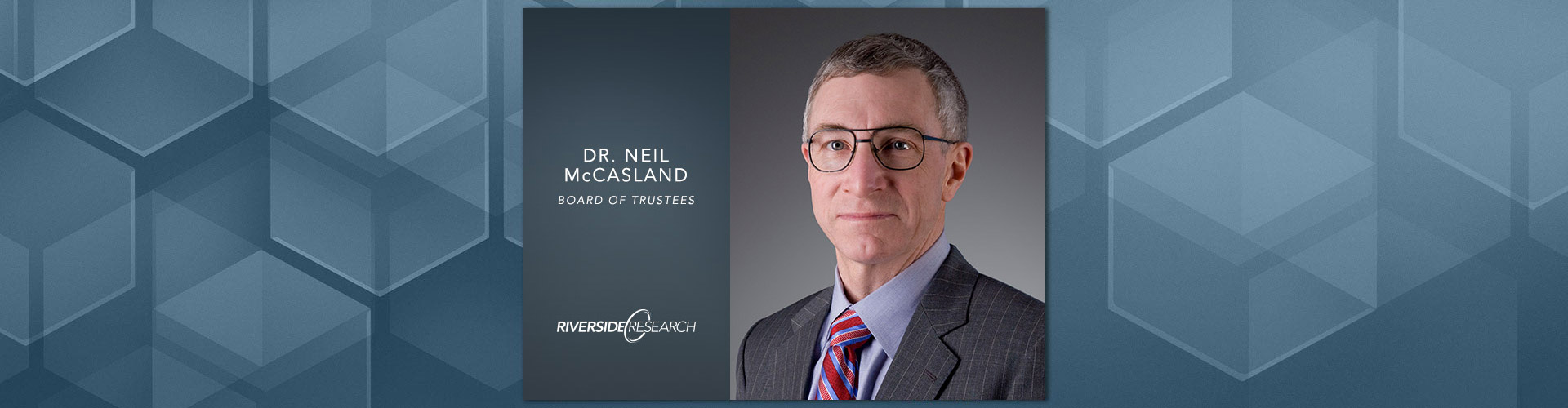 Welcome to our Board of Trustees, Dr. Neil McCasland